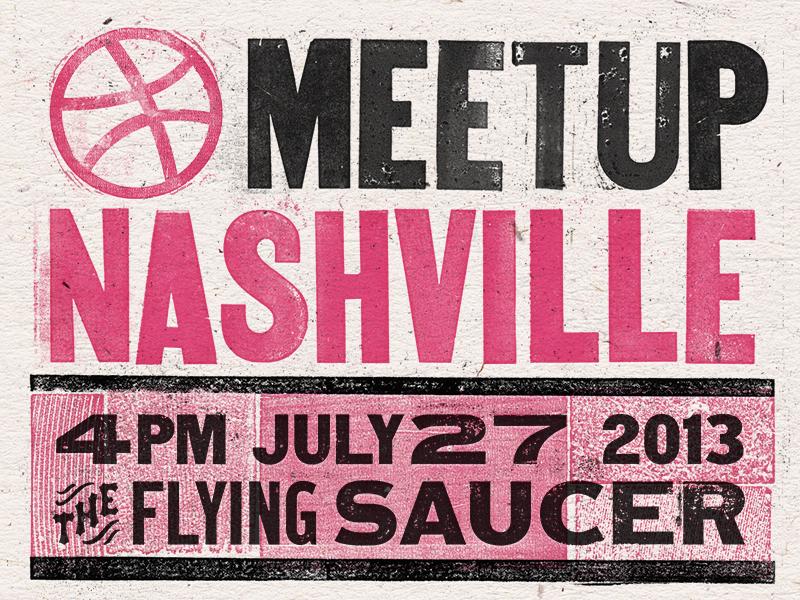 Nashville Meetup! dribbble meetup giveaway texture letterpress woodtype wood type vintage saucer nashville