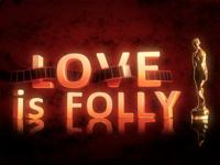Love folly