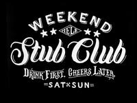 Weekend Stub Club