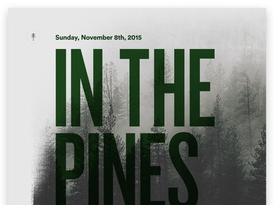 In The Pines @ KFN Upstairs typography poster