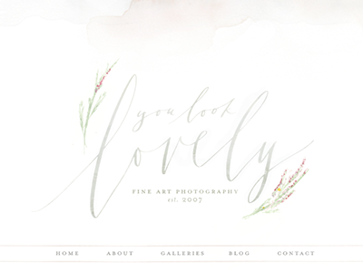 You look lovely web idea hand lettered calligraphy watercolor photography