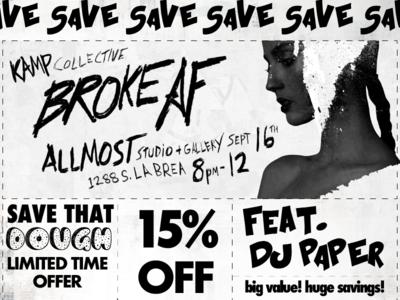 """Show Poster for """"BROKE AF"""""""