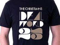 THE CHRISTIANS 'IDEAL WORLD' 25th Anniversary T-shirt design