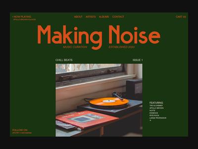 Making Noise type branding ui editorial playlist layout typography webdesign
