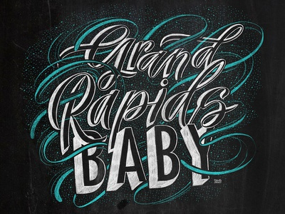 Grand Rapids Baby illustration chalkboard calligraphy hand lettering lettering