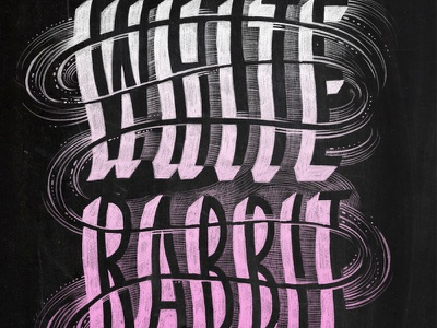 White Rabbit type hand lettering chalk lettering illustration calligraphy