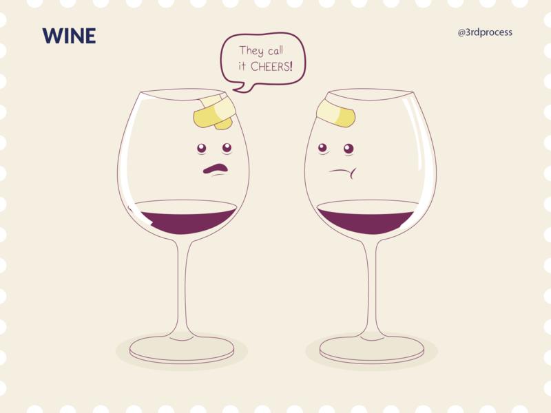 Wine - Day7 humorous illustration humorous humor cheers fun funny glass wine bottle wine glass wine cartoon simpleillustration simple illustrator vector design illustration flat 100daysofillustration 100dayschallenge