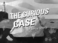 The Curious Case of Leroy Sharp