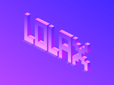 Lolax / Isometric Type lolax color 3d digital gradient isometric lettering typography design vector