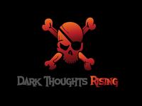 Dark Thoughts Rising