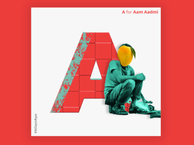 A for.. Aam Aadmi