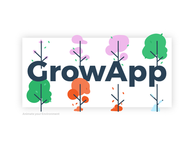 GrowApp - Illustrational piece ux app web lettering type branding vector season illustration summer spring trees
