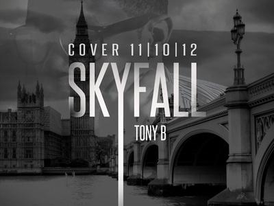 Skyfall music cover art skyfall adele cover tony b