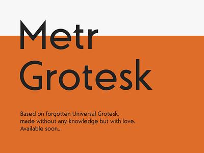 Metr Grotesk family grotesk design typography typo typeface type font