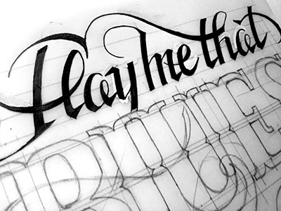 Play Me That Blues II lettering sketch
