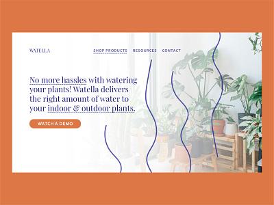 Watella | Day 24 of the Web Design Challenge plant plants app system sensors planting planter plants web designer website design ux ui webdesign website concept concept uxui logo website branding