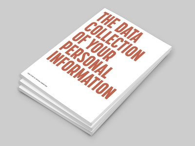 The Data Collection of Your Personal Information: Book Design