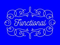 ~*~Functional~*~