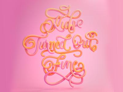 Kids turned out fine cinema 4d c4d animation illustration typography lettering art girly lovely pink candy candy lettering glossy 3d lettering lettering 3d
