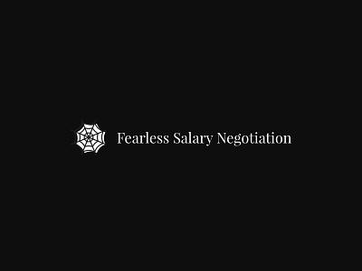 Fearless Salary Negotiation Logo grayscale black  white black serif typography vector logo
