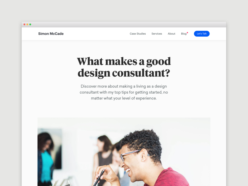 Blog - What makes a good design consultant? freelancing designer freelance design blog blogging consultant creative advice