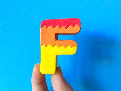 F! 🔥 36daysoftype alphabet flame fire letter foam handmade