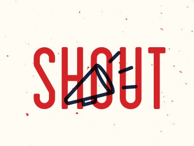 Give Us a Shout by Parker Peterson on Dribbble