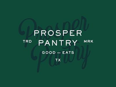 Prosper Pantry Concept dallas texas prosper lettering seal eats food branding typography type mark logo brand design