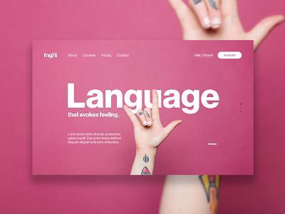 FNGRS user interface ui ux layout design sign-language service brand parker peterson website design web design type clean design sign language typography layout hero web