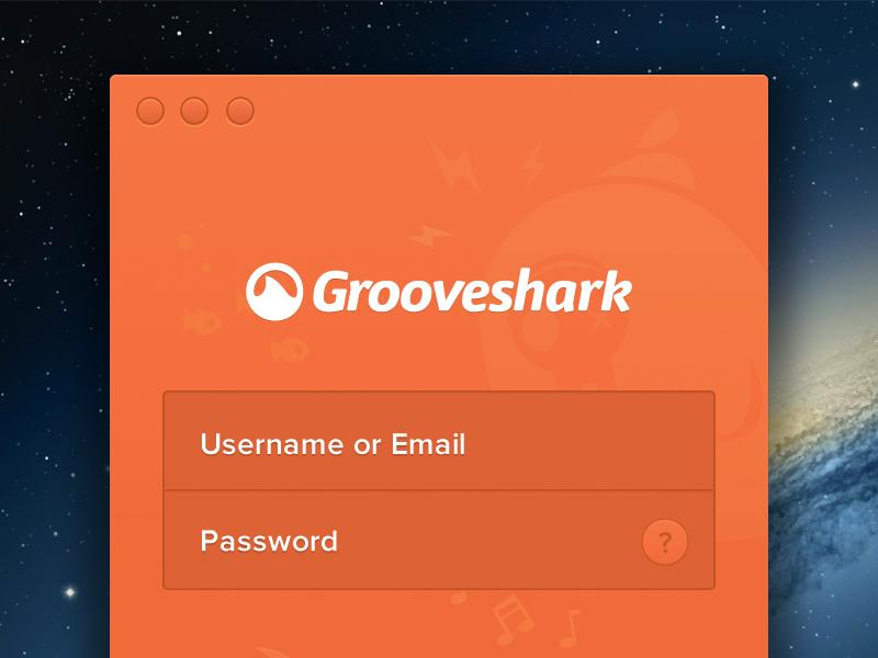 Grooveshark for Mac Login