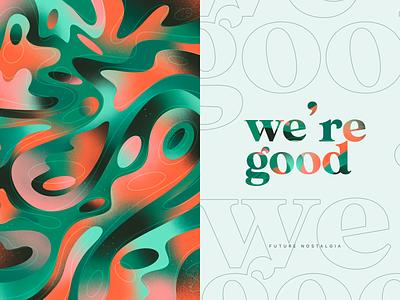 We're Good - Color Pattern Series typography brand design ui illustration illustrations art design pattern design branding pattern color pattern colorful color palette color