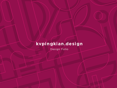 Design Folio | www.kvpingkian.design