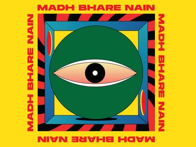 Madh Bharey Nain