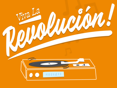 Viva La Revolucion! righteouspuns music notes typography record player turntable puns