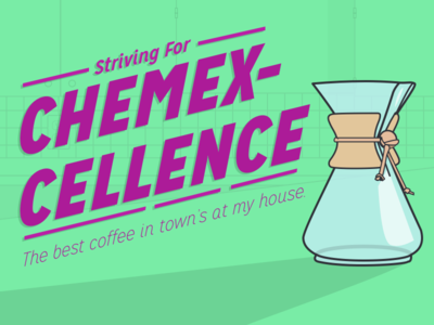 Chemexcellence righteouspuns kitchen typography chemex pourover coffee maker