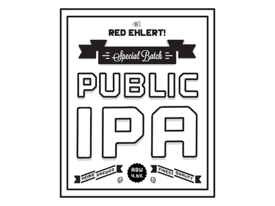 Public IPA homebrew typography type ipa hops label beer outage ribbon