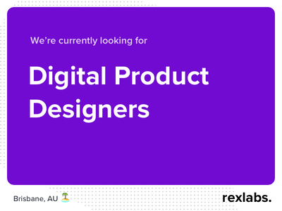 Digital Product Designers australia technology team position job brisbane ui ux product designer digital