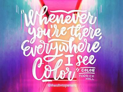 """Color"" lettered lyrics cursive letters procreate digital type hand made type hand lettering typography lettering lyrics"