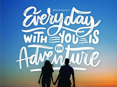 Everyday is an Adventure design cursive hand lettering procreate digital illustration lettering letters typogaphy
