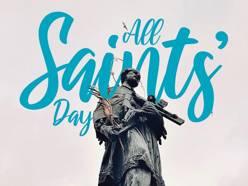 All Saints' Day - Nueca calligraphy cursive lettering saints all saints