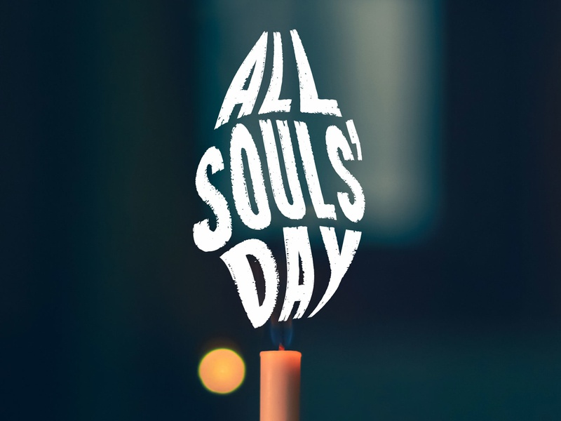 All Souls' Day - Nueca candle typography souls