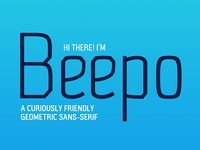 Beepo - Friendly Geometric Sans-Serif