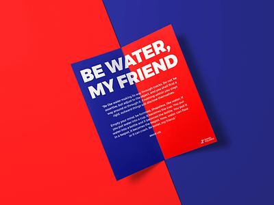 Be water, my friend branding bogotá bucaramanga blue red bruce lee quote daniel polanco