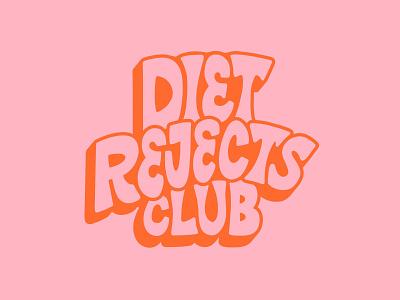 Diet Rejects Club Logo body positivity vector 70s retro lettering graphic design custom lettering hand illustrated procreate art branding procreate hand drawn logo