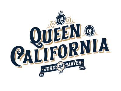 Queen of California - John Mayer custom john mayer typedesign lettering illustration vintage font design typeface typography font display design