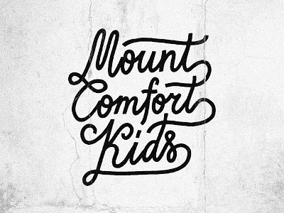 Mount Comfort Kids handlettering retro wintage lettering typography