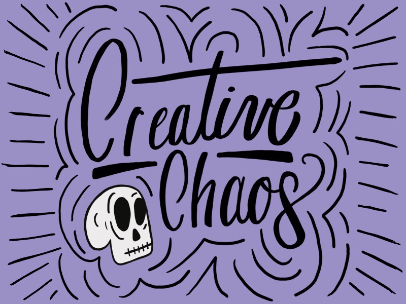 Creative Chaos Hand Lettering creative typography illustration hand lettering