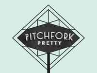 Pitchfork Pretty Neon