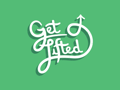 Get Lifted Hand Lettering