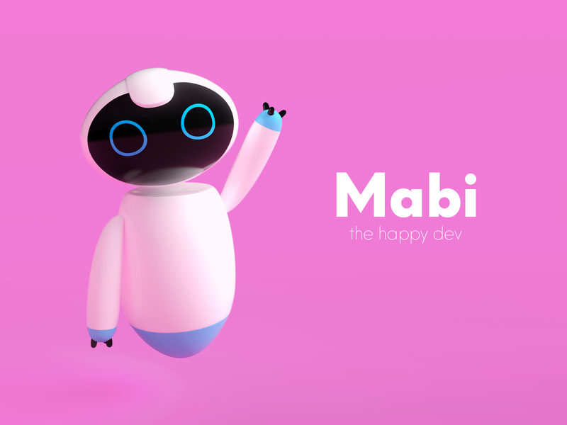 Mabi - Dribbble Warmup hello mabiloft ai robot warmup dribbble happy dev mabi